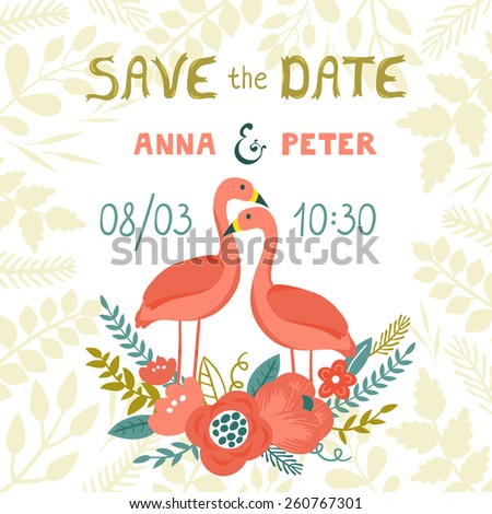"""Vector wedding invitation template with two flamingos, beautiful floral elements: flowers, leaves, branches and hand written golden  text """"Save the date"""". Vintage background. Bright greeting card. - stock vector"""