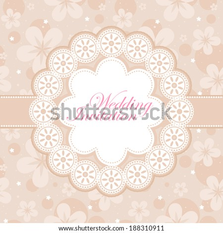 Vector wedding invitation with lace frame and floral ornament background.