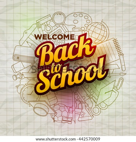 Vector Welcome Back to School text and school supplies icons on wrinkled paper. - stock vector