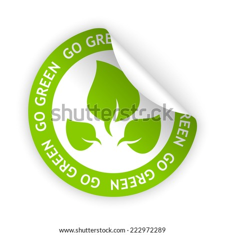 vector white bent sticker with symbol of go green - stock vector