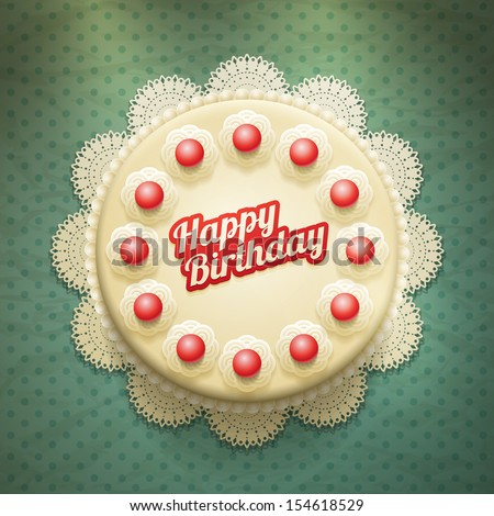 Vector white birthday cake with cream and cherries. View from above. Elements are layered separately in vector file. - stock vector