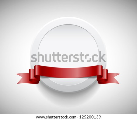 Vector white round plastic banner with red ribbon - stock vector