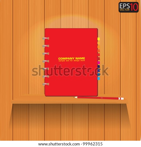 Vector wood shelf with red notebook and Pencil on it - stock vector