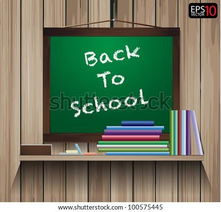 Vector wood shelf with write Back to School on blackboard. - stock vector