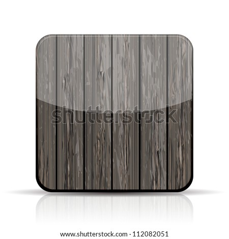 Vector wooden app icon on white background. Eps10 - stock vector