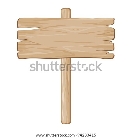 vector wooden board sign on a white background - stock vector