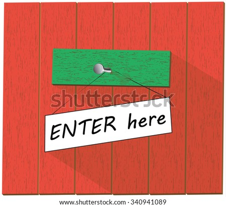 Vector wooden fence and a sign saying Enter here, isolated over white background vector illustration - stock vector
