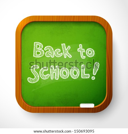 "Vector wooden school board with green background and chalk sign ""Back to School"" - stock vector"