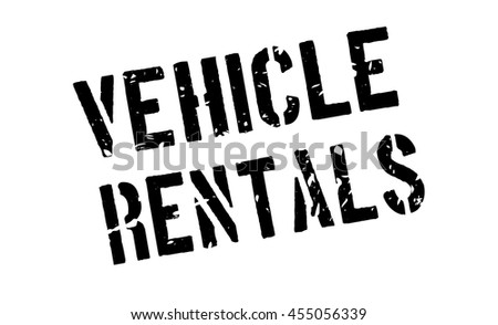 Vehicle rentals rubber stamp on white. Print, impress, overprint.