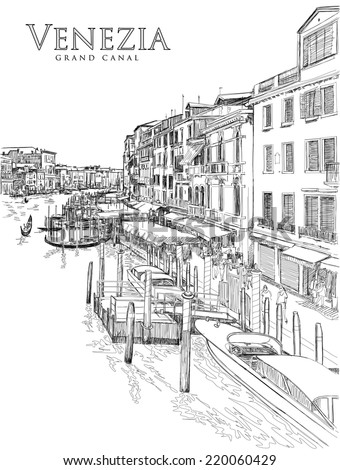 Venice - Grand Canal. The view from the Rialto Bridge. Vector drawing