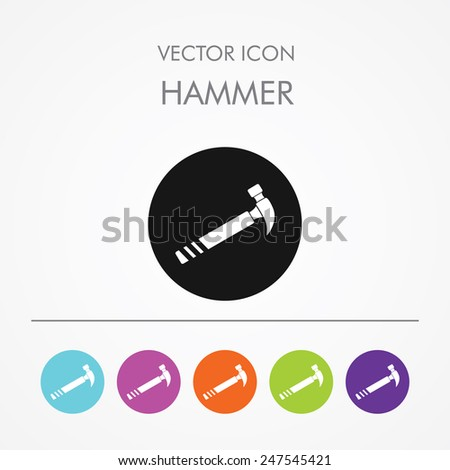 Very Useful Icon of hammer On Multicolored Flat Round Buttons. - stock vector