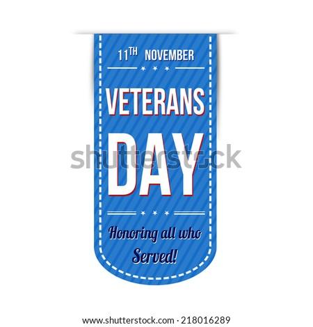 Veterans day banner design over a white background, vector illustration - stock vector