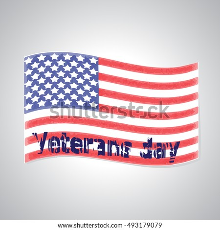 Veterans Day. Greeting card. American flag in the background. Vector illustration.