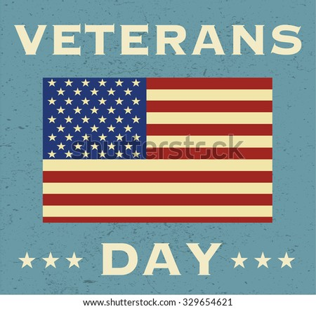 Veterans Day in USA. Background with a flag - stock vector