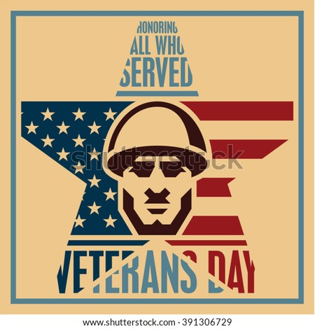 Veterans day poster. Veterans day vintage style greeting card. Soldier icon. - stock vector