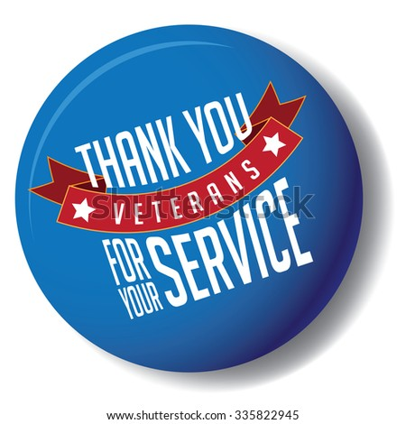 Veterans Day thanks design EPS 10 vector royalty free stock illustration - stock vector