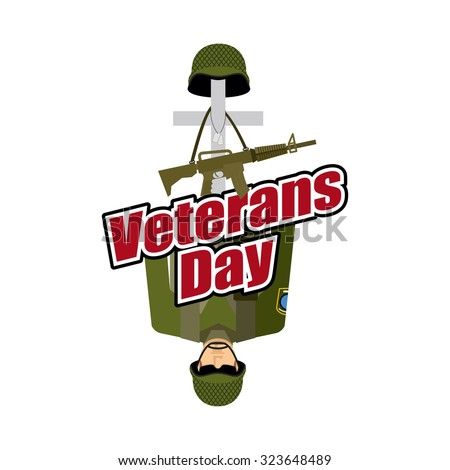 Veterans Day. US Army soldier and war heros grave. Cross and soldiers helmet. Illustration for patriotic celebration of America. - stock vector
