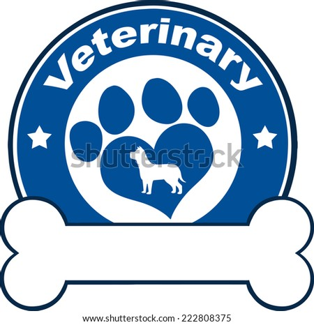 Veterinary Blue Circle Label With Love Paw Dog And Bone Under Text. Vector Illustration Isolated on white - stock vector