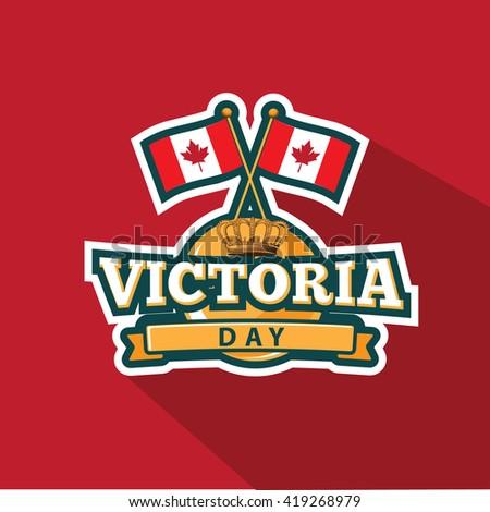 Victoria Day emblem design. EPS 10 vector. - stock vector