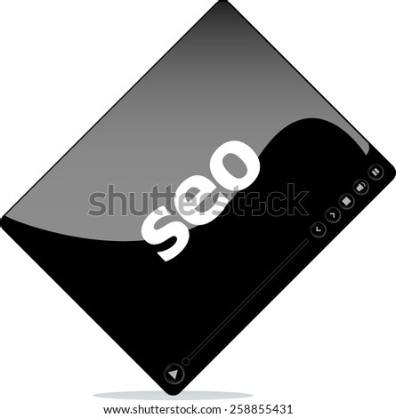 Video media player for web with seo word - stock vector