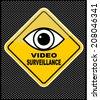 Video surveillance warning  - stock