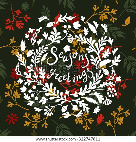 Vignette of colourful leaves, includes text Seasons greetings Vector illustration - stock vector