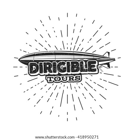 Vintage airship logo design. Retro Dirigible badge, poster. Airplane Label vector design. Old sketching style. Use as fly logo, label, stamp, patch for web design or tee design, t-shirt - stock vector