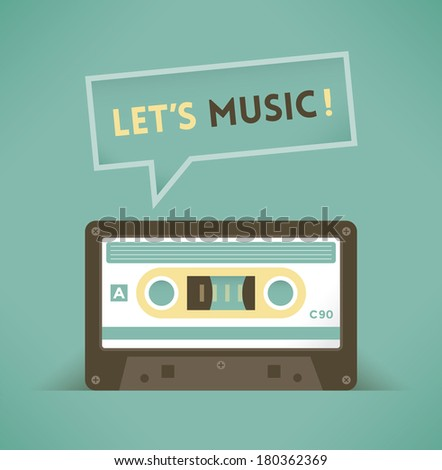 Vintage audio cassette saying Let's music! - stock vector