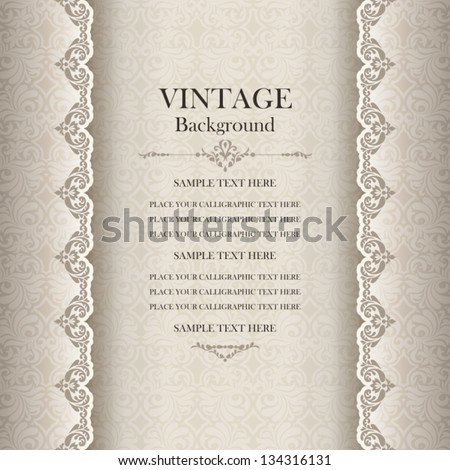 Vintage background, antique greeting card, invitation with lace and floral ornaments, beautiful, luxury postcard, old paper, ornate page cover, ornamental pattern template for design - stock vector