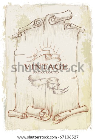 Vintage background. Dirty old school hand drawn design. Stained scrolled paper with ribbons. Layered. Vector EPS 10 illustration. - stock vector
