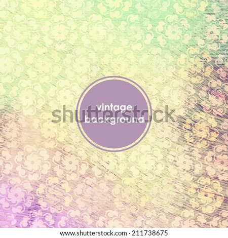 Vintage background with floral pattern. - stock vector