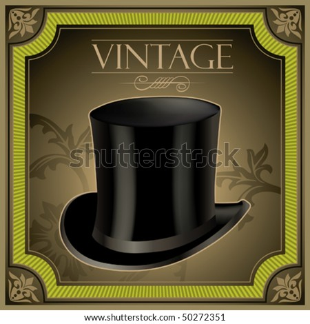 Vintage banner with top hat. Vector illustration. - stock vector
