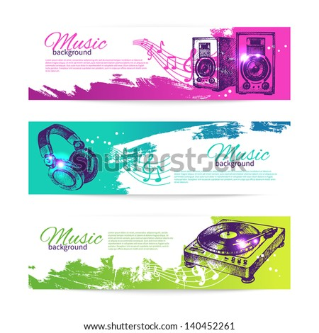Vintage banners of music design. Set of hand drawn Dj backgrounds	 - stock vector