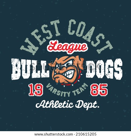 Vintage bulldogs textured varsity team sport t-shirt apparel graphic design, athletic department (grunge effect easy removable from separate layer) - stock vector