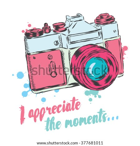 Vintage camera vector. I appreciate the moments. Vector illustration for greeting card, poster, or print on clothes. - stock vector