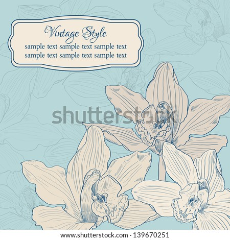 vintage card with flowers of orchids, floral template, vector illustration