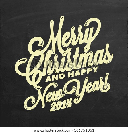 Vintage Christmas And New Year Background With Typography On Blackboard With Chalk