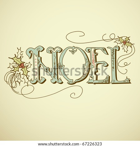 Vintage Christmas Card. NOEL lettering - stock vector