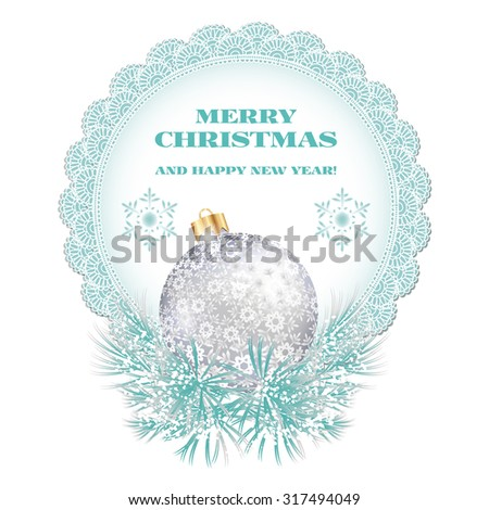 Vintage Christmas label with ball and Christmas tree branches isolated on white background. - stock vector