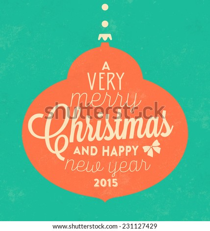 Vintage Christmas Typographic Background / Retro Design / A Very Merry Christmas And Happy New Year - stock vector
