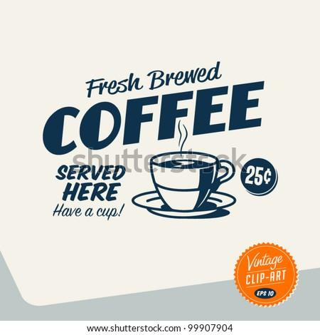 Vintage Clip Art Fresh Brewed Coffee Stock Vector 99907904