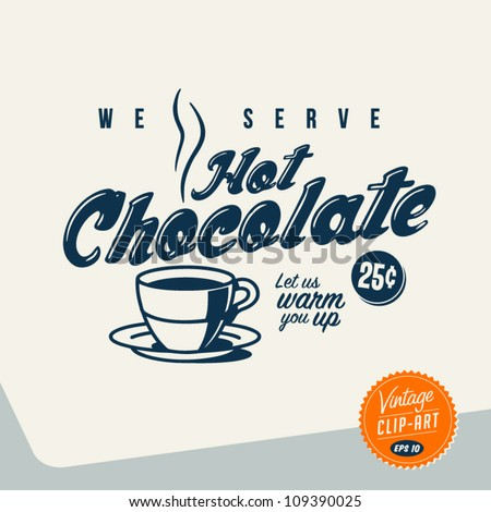 Vintage Clip Art - Hot Chocolate - Vector EPS10. - stock vector