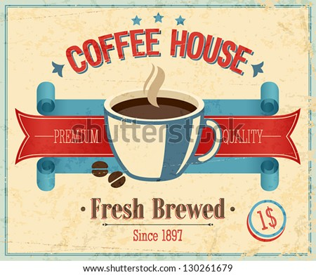 Vintage Coffee House card. Vector illustration. - stock vector