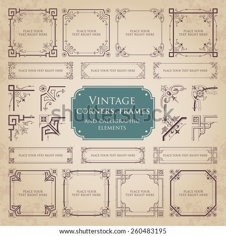 Vintage  corners, frames and calligraphic elements - stock vector