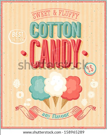 Vintage Cotton Candy Poster. Vector illustration. - stock vector