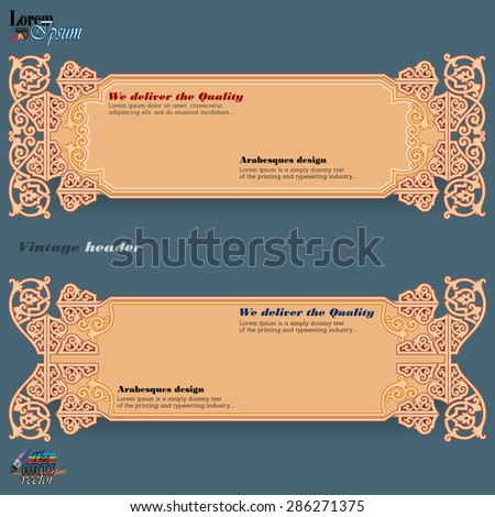 Vintage decorative computer graphic; Design web banner; Header layout template; Set of banners with vintage, ornamental, arabesques design and space for text.  - stock vector