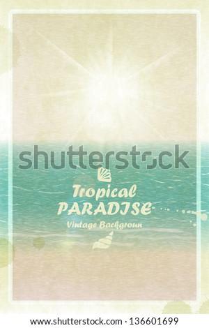 Vintage design - a bright sunny summer card. Retro tropical paradise. Vector sea and sun - stock vector