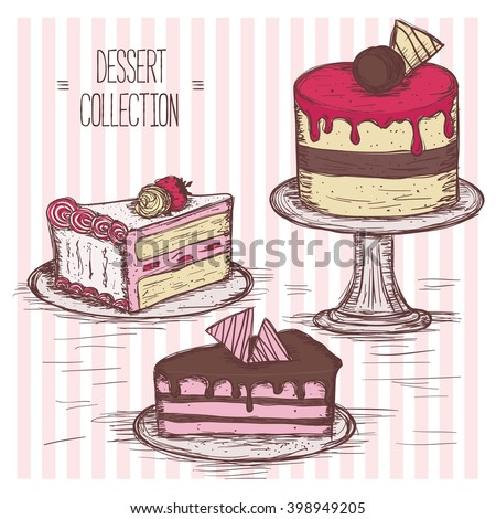 Vintage dessert collection. Hand drawn vector illustration. Pieces of cake and cupcake. Sweet confectioner shop, party, bakery