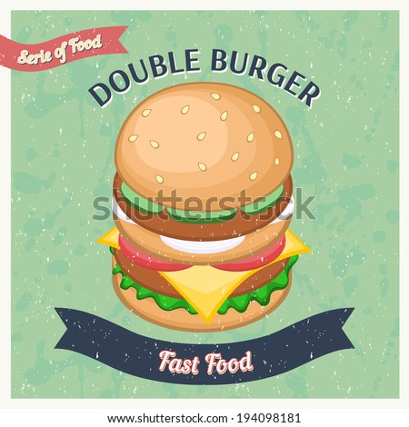 Vintage Double Burgers Poster. Vector illustration.