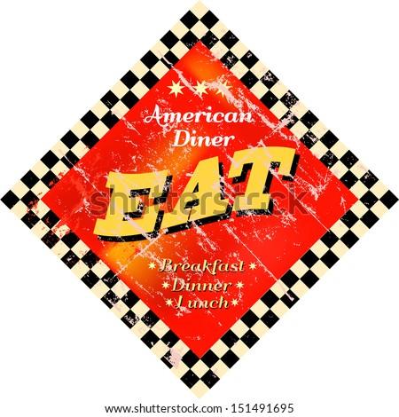 Vintage Eat sign, Diner sign - stock vector